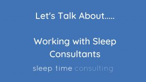 working-with-sleep-consultants